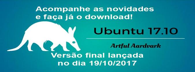 Saiba as novidades do Ubuntu 17.10 e faça o download!